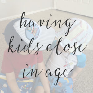 3 Pros and Cons of Having Kids Close in Age