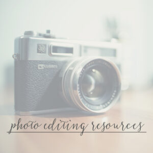 Photo Editing Resources for Bloggers