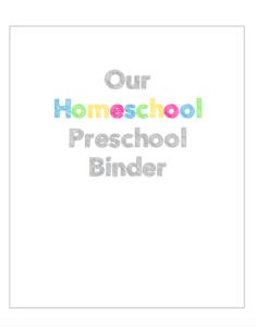 Complete Homeschool Preschool Printables Binder